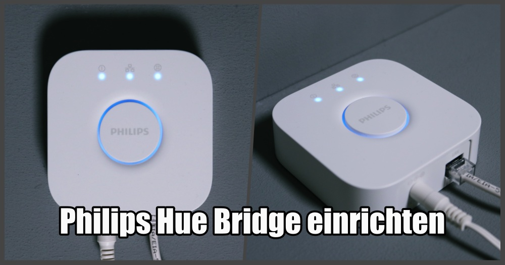 philips hue bridge einrichten einfache schritt f r schritt anleitung. Black Bedroom Furniture Sets. Home Design Ideas