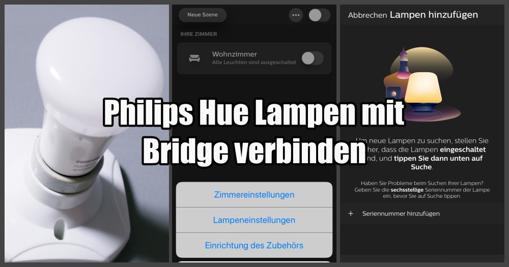 philips hue lampen mit bridge verbinden schritt f r schritt anleitung. Black Bedroom Furniture Sets. Home Design Ideas