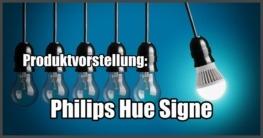 Produktvorstellung Philips Hue Signe