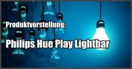 PhilipsHue-PlayLightbar-Beitragsbild